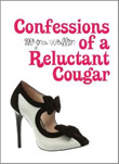 Confessions of a Reluctant Cougar cover